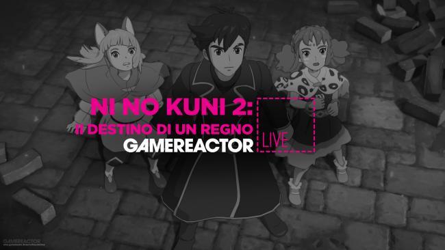 GR Italia Live: La nostra diretta su Ni no Kuni II: Il Destino di un Regno