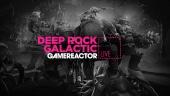 Deep Rock Galactic - Launch Livestream Replay