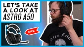 Astro A50 - Quick Look