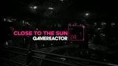 Close to the Sun - Livestream Replay