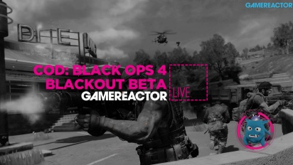 Call of Duty: Black Ops 4 - Blackout Open PC Beta Livestream