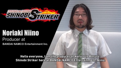 NARUTO TO BORUTO: SHINOBI STRIKER - Message from the producer