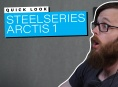 SteelSeries Arctis 1 - Quick Look
