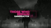 Those Who Remain - Livestream Replay