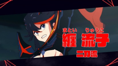 Kill la Kill the Game: IF - Ryuuko Matoi Character Trailer