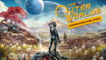 The Outer Worlds - Companions and Story (Sponsored#2)