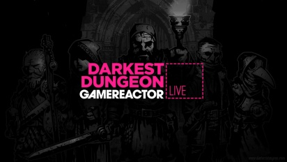 Darkest Dungeon - Livestream Replay