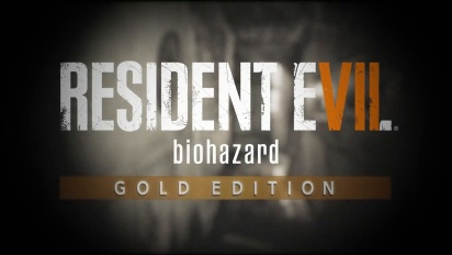 Resident Evil 7: Biohazard Gold Edition Announcement Trailer