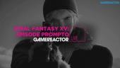 Final Fantasy XV: Episode Prompto - Livestream Replay