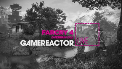 Far Cry 4: Overrun DLC - Livestream Replay