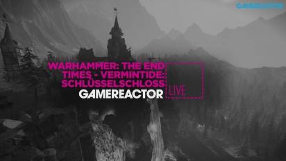 Warhammer: End Times Vermintide Schluesselschloss - Livestream Replay