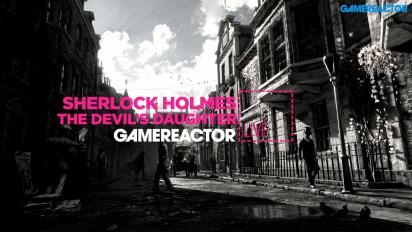 Sherlock Holmes: The Devil's Daughter - Livestream Replay