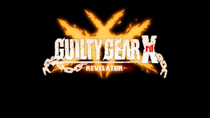 Guilty Gear Xrd Revelator - EU Trailer