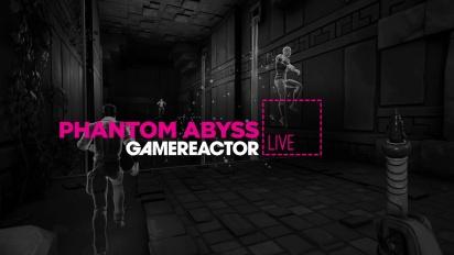 Phantom Abyss - Livestream Replay
