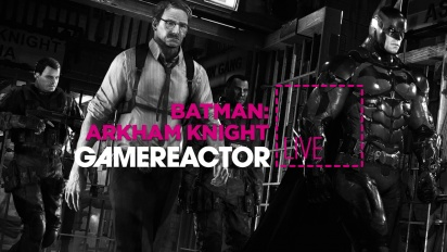 Batman Arkham Knight - Livestream Replay