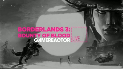 Borderlands 3 - Bounty of Blood - Livestream Replay