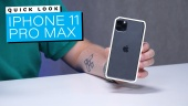 iPhone 11 Pro Max - Quick Look