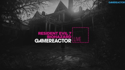 Resident Evil 7: Biohazard - Livestream Replay